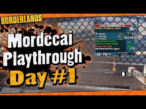 Borderlands | Mordecai Playthrough Funny Moments And Drops | Day #1