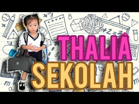 THE ONSU: THALIA PERTAMA MASUK SEKOLAH