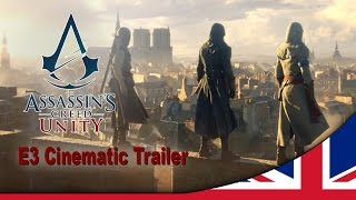 assassin s creed unity e3 2014 world premiere cinematic trailer uk