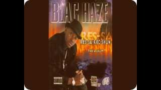 Blac Haze - Let Me Holla At Cha (Lyrics/Original)