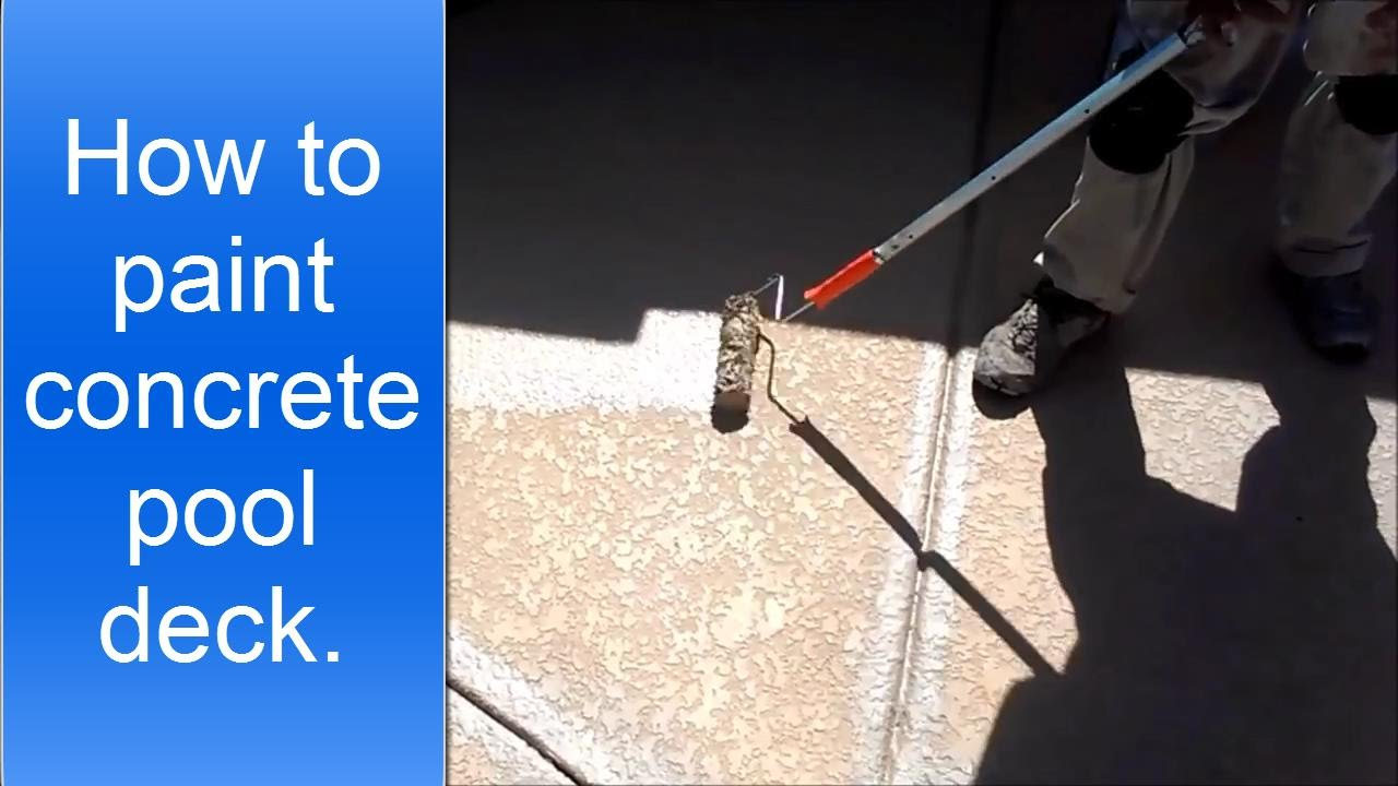 how to paint or stain concrete pool deck. - youtube