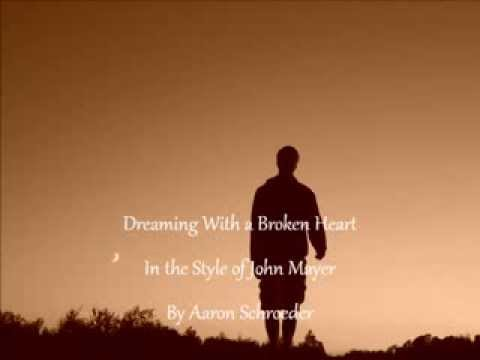 Dreaming With A Broken Heart- Aaron Schroeder