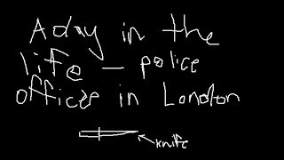 A day in the life of Brit police (ban assault pliers)