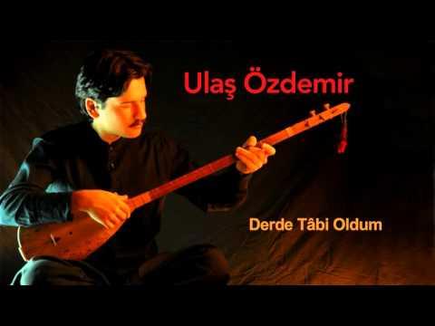 Ulaş Özdemir - Derde Tâbi Oldum [ Ummanda - Maraş Sinemilli Deyişleri © 1998 Kalan Müzik ]