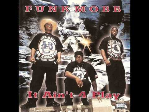 It's Time To Mobb (feat. Little Bruce & Levitti) - Funk Mobb [ It Ain't 4 Play ] --((HQ))--