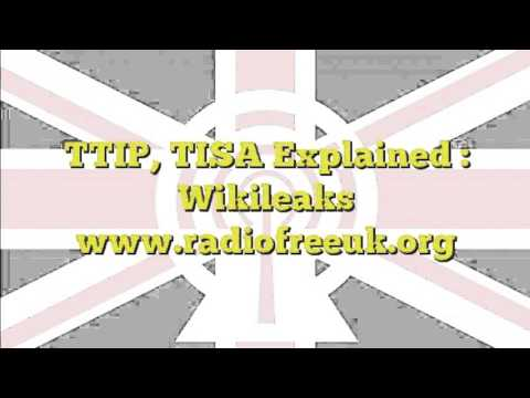 TTIP, TISA Explained : Wikileaks (17 of 22)