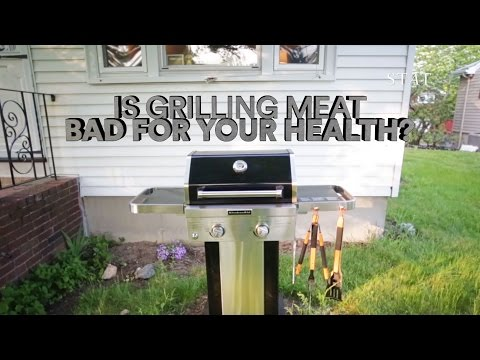 Is grilling meat bad for your health?