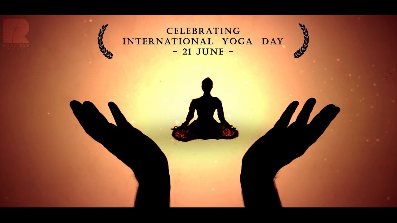 International Yoga Day : Tribute to Ancient Tradition of Yoga