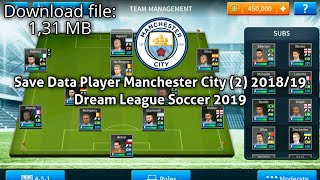 Save data dls 19 player manchester city (2) 2018/19 link sd: google drive: http://infosehatku.club/14o13 password: mahatir gamer1606 subscribe: https...