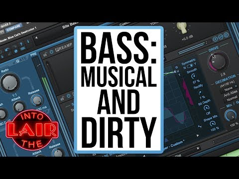 Bass: Musical and Dirty – Into The Lair #191