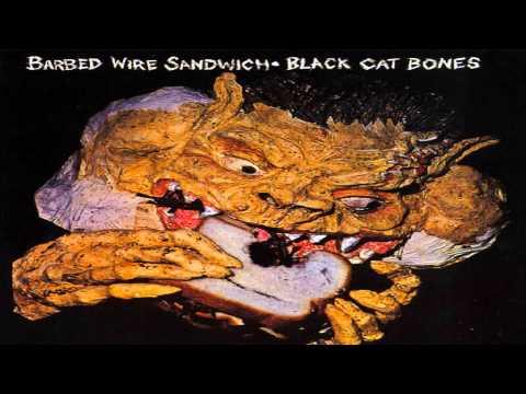 The Black Cat Bones - Barbed Wire Sandwich 1970[Full Album HD]
