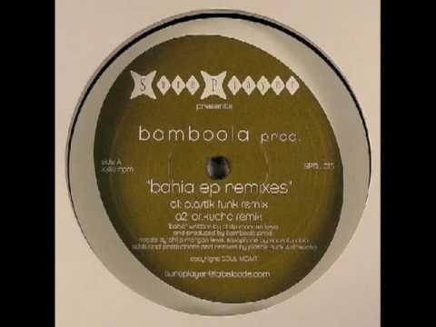 """Bamboola Prod """"Bahia"""" (Dr. Kucho! Remix)"""