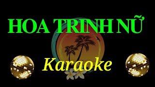 Karaoke Hoa Trinh Nữ (Trương Quân Bảo)