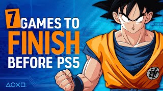 7 Games We Need To Finish Before PS5 Comes Out