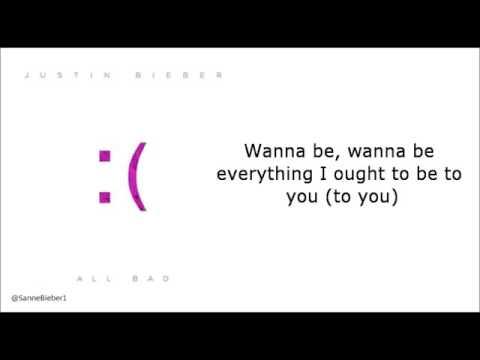 Justin Bieber - All Bad Lyrics Letra