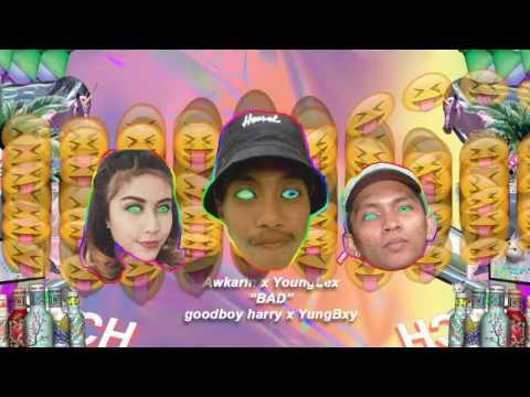 Young Lex X AwKarin - Bad (Goodboy Harry X YungBxy Remix)