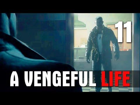 [11] A Vengeful Life (Let