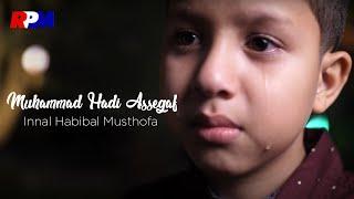 Download lagu Muhammad Hadi Assegaf - Innal Habibal Musthofa (Official Lyric Video)