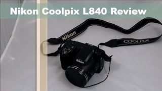 Nikon Coolpix L840 Review | Best Budget Camera?