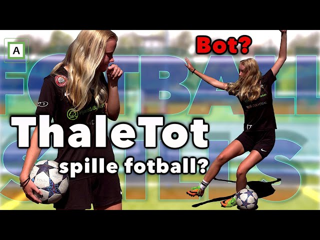 Kan ThaleTot Spille Fotball? - Anders Solum