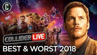 Best and Worst of 2018 - Collider Live #50