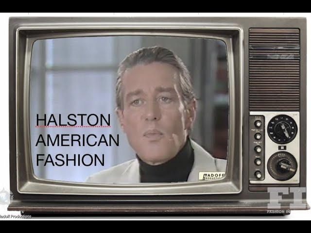 Video HALSTON - American Fashion Designer