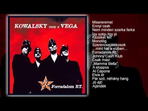 Kowalsky meg a Vega - Forradalom Rt. (teljes album) letöltés