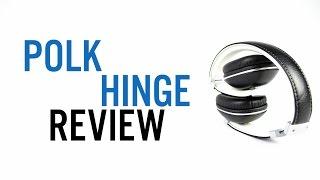 Polk Hinge Review