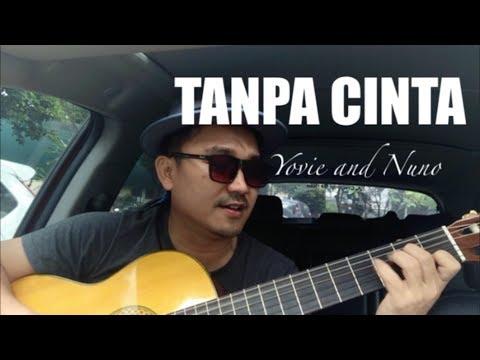 Tanpa Cinta - Yovie Nuno || cover by GiLANG