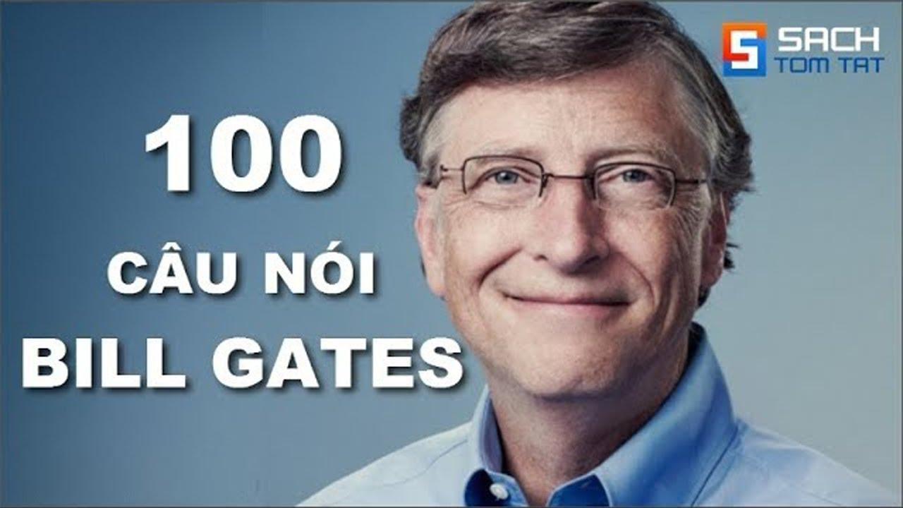 Nghe sách nói | 100 Câu nói nổi tiếng của Bill Gates làm Thức Tỉnh thế hệ trẻ !