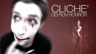Clichè dei Film Horror