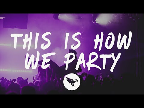 R3HAB & Icona Pop - This Is How We Party (Lyrics) Mp3