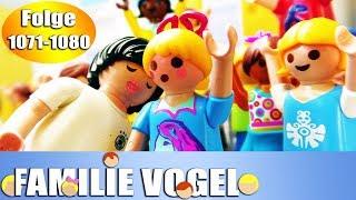 Playmobil Filme Familie Vogel: Folge 1071-1080 | Kinderserie | Videosammlung Compilation Deutsch