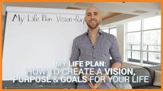 Yaşam İçin Bir Vizyon, Amaç Ve Hedefler Oluşturma Hayatımı Planı: