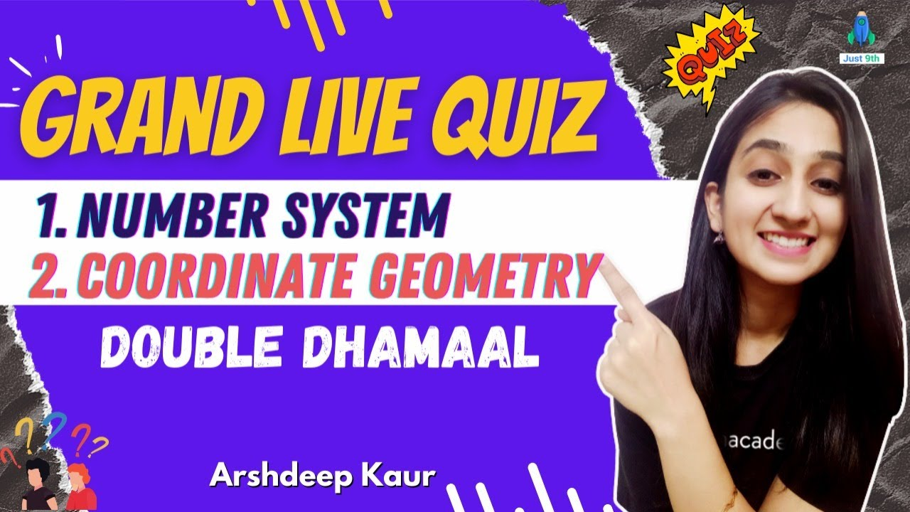 Download CBSE Class 9: Unacademy Live Quiz on Number System & Coordinate Geometry   Just 9th   Arshdeep Kaur