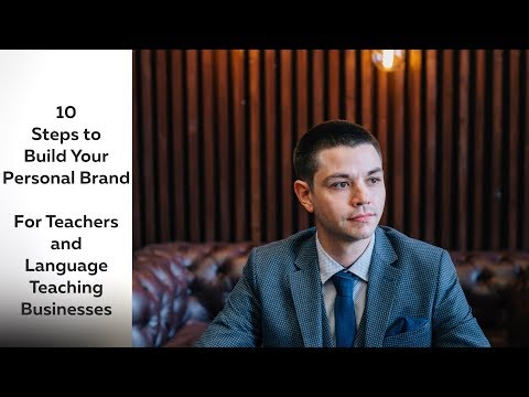 10 Steps to Build Your Personal Brand for Teachers and Language Teaching Businesses - Kris Amerikos