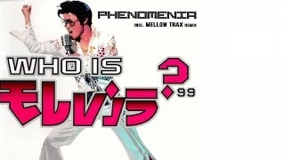 Phenomania - Who Is Elvis 99 (Mellow Trax Remix)