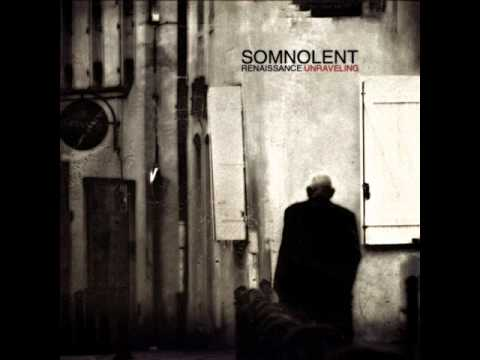 SOMNOLENT -  Visible World Eraser