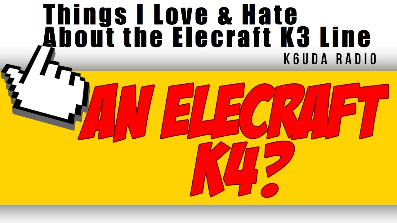 The Next Big Thing From Elecraft, The K4? - K6UDA Radio EP22