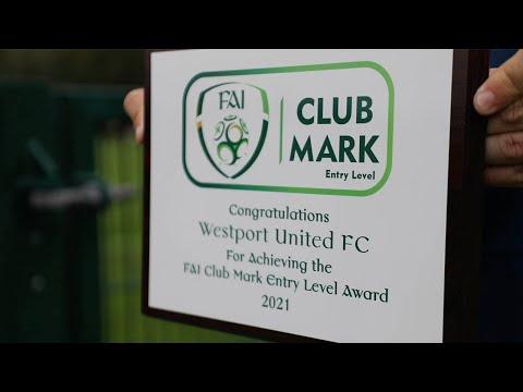 FAI Club Mark | Westport United become 100th recipient of Entry Level award