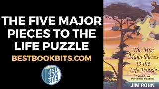 The Five Major Pieces To The Life Puzzle Jim Rohn Book Summary Youtube