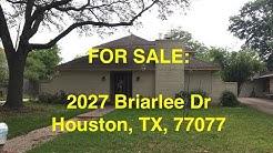 Houston HUD Homes -- HUD King tours 2027 Briarlee Dr
