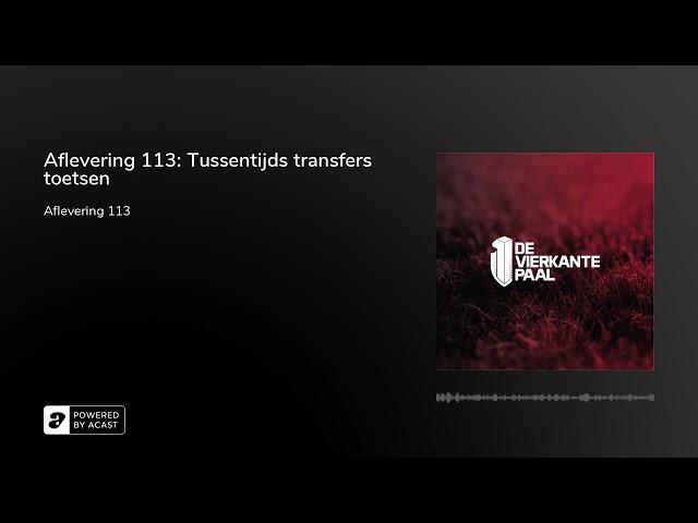 Aflevering 113: Tussentijds transfers toetsen