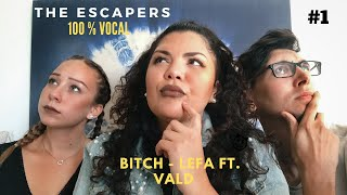 The escapers - cover Bitch Lefa ft.Vald