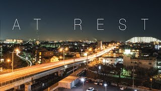 AT REST - A Timelapse Movie By Nedavine