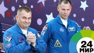 Вторая попытка: Овчинин и Хейг после ЧП с «Союзом» готовы к новым космическим полетам - МИР 24