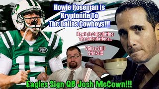 Eagles Sign Josh McCown | Howie Roseman Is Kryptonite To The Cowboys | Cody Kessler is On The Outs!!