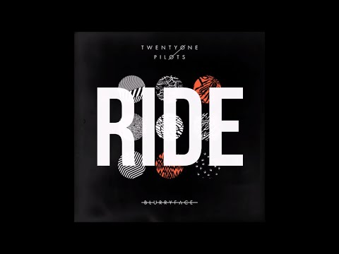 Ride - Twenty One Pilots (Lyrics)