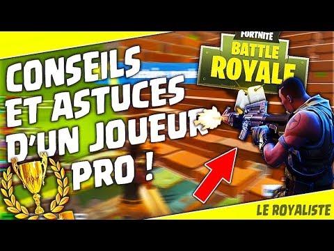 FORTNITE | CONSEILS & ASTUCES D'UN JOUEUR PRO ! [Battle Royale FR]