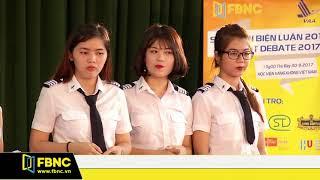FBNC - Cuộc thi sinh viên biện luận 2017 - Học viện hàng không - Tập 2 (Phần 1)